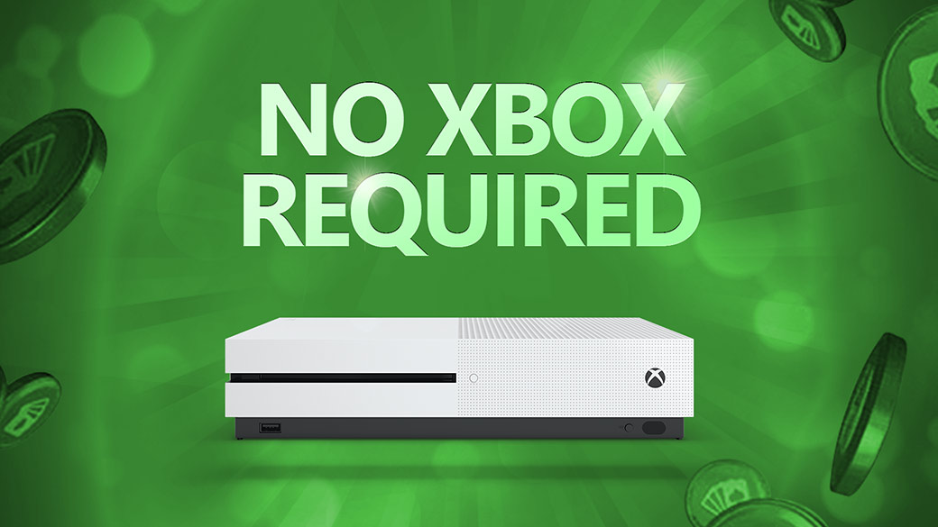 No Xbox Required