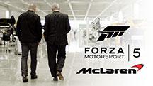 Forza Motorsport 5 x McLaren Automotive